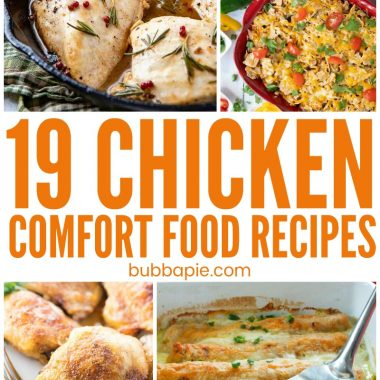 19 Chicken Comfort Food Recipes