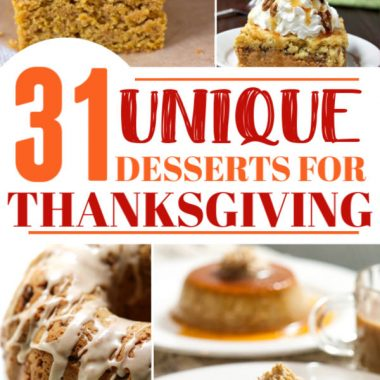 31 Unique Thanksgiving Desserts