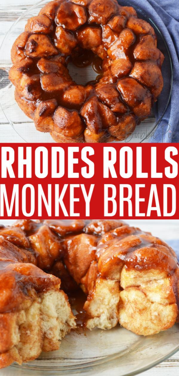 Easy Rhodes Rolls Monkey Bread Recipe Bubbapie
