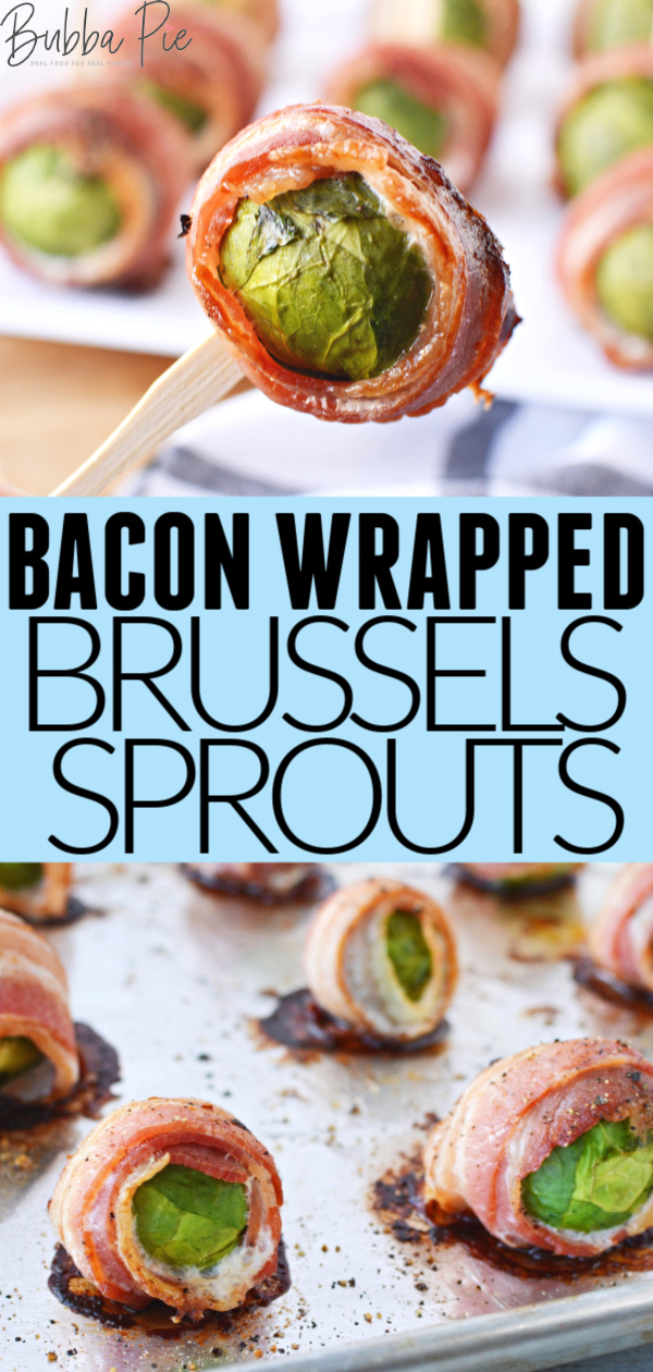 Bacon Wrapped Brussels Sprouts Pin