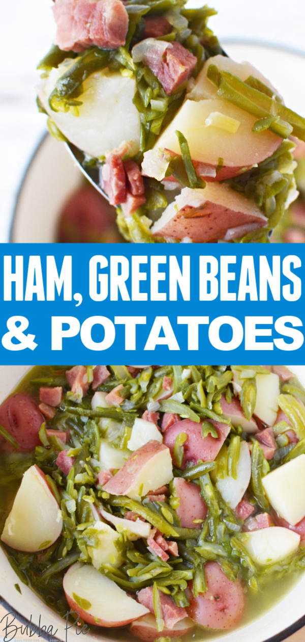Ham Green Beans and Potatoes Pin 1