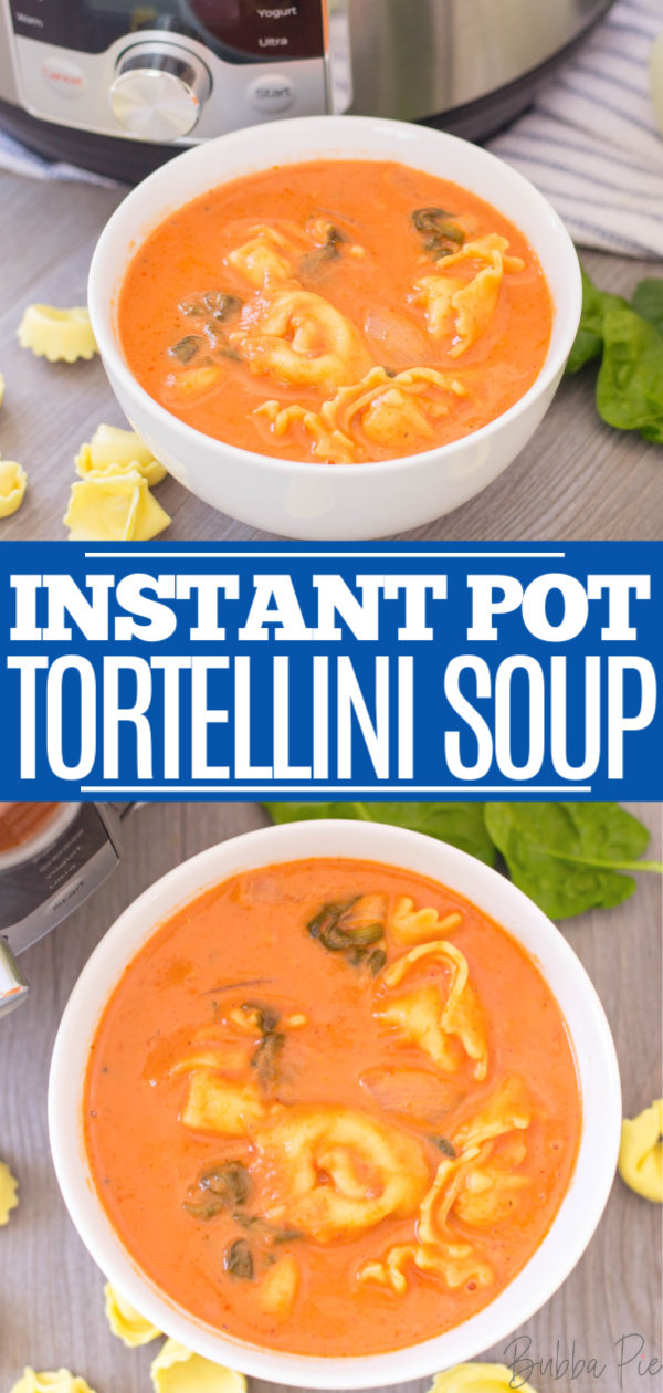 Instant Pot Tortellini Soup Pin 3