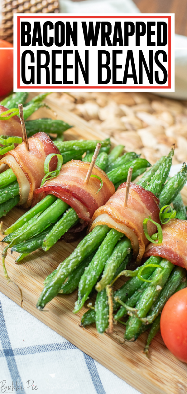 Bacon Wrapped Green Beans Pin 1