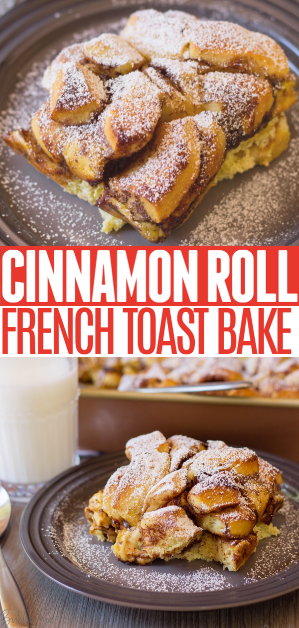 Cinnamon Roll French Toast Bake Pin 1