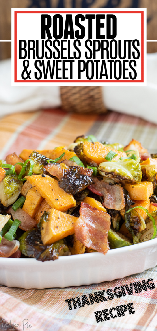Roasted Brussels Sprouts with Sweet Potatoes Pin 1