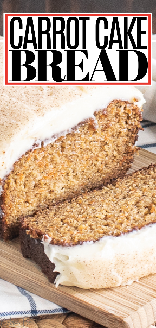 Carrot Cake Bread Pin 1