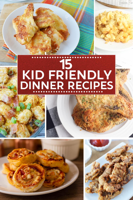 Kid Friendly Dinner Recipes