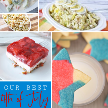 Our Most Popular 4th of July Side Dishes and Desserts!
