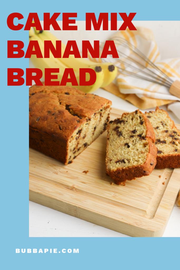 Cake Mix Banana Bread Pin